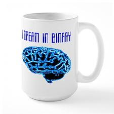 I Dream In Binary Mugs