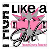 I fight like girl breast cancer Square Car Magnets