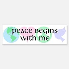 Peace Begins With Me Bumper Bumper Bumper Sticker
