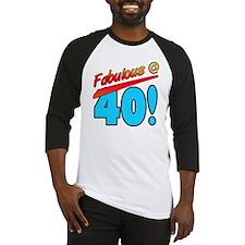 Fabulous At 40 Baseball Jersey