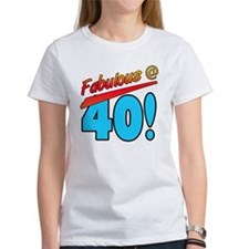 Fabulous At 40 Tee