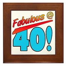 Fabulous At 40 Framed Tile