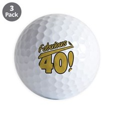 Fabulous At 40 Golf Ball