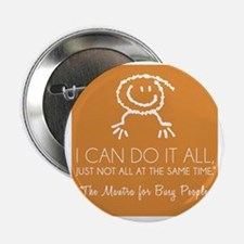 "I can do it all 11012010 REGISTERED 2.25"" Button"