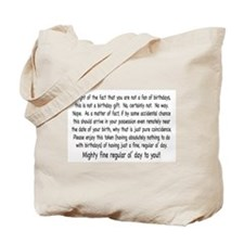 Un-Birthday Message Tote Bag