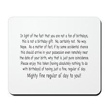 Un-Birthday Message Mousepad