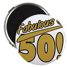 Fabulous At 50 Magnet