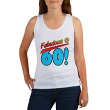 Fabulous At 60 Women's Tank Top