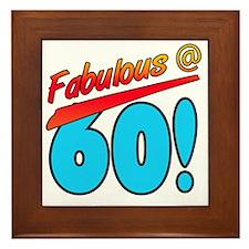 Fabulous At 60 Framed Tile