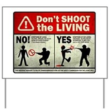 dontshoot Yard Sign