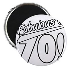 Fabulous At 70 Magnet