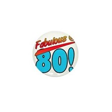 Fabulous At 80 Mini Button