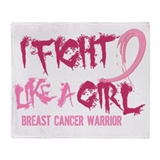 - Fight Like a Girl Breast Cancer Throw Blanket