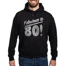 Fabulous At 80 Hoodie