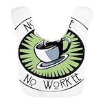 No Coffee Bib