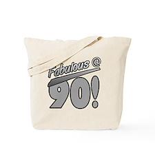 Fabulous At 90 Tote Bag