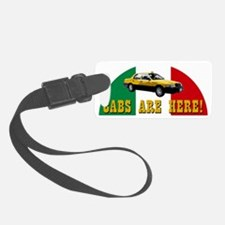 CABS ARE HERE Luggage Tag