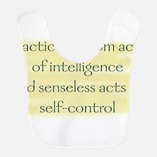 Practice random acts of intelligence Bib