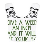 Give a Weed an Inch Bib