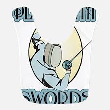 Plays with Swords Bib