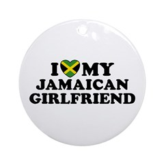 I Love My Jamaican Girlfriend Ornament (Round)