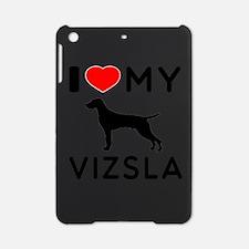 I love My Vizsla iPad Mini Case