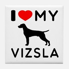 I love My Vizsla Tile Coaster