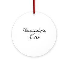 Fibromyalgia Sucks Ornament (Round)