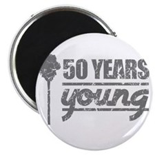 50 Years Young (Birthday) Magnet