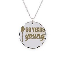 60 Years Young (Birthday) Necklace