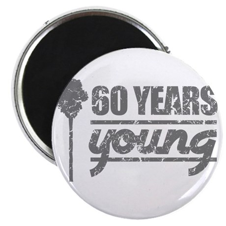60 Years Young (Birthday) Magnet