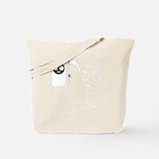 ComeToTheDarkSideDark Tote Bag