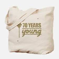 70 Years Young (Birthday) Tote Bag