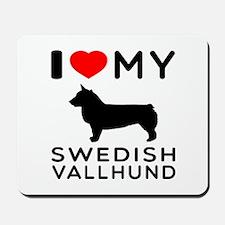 I love My Swedish Vallhund Mousepad