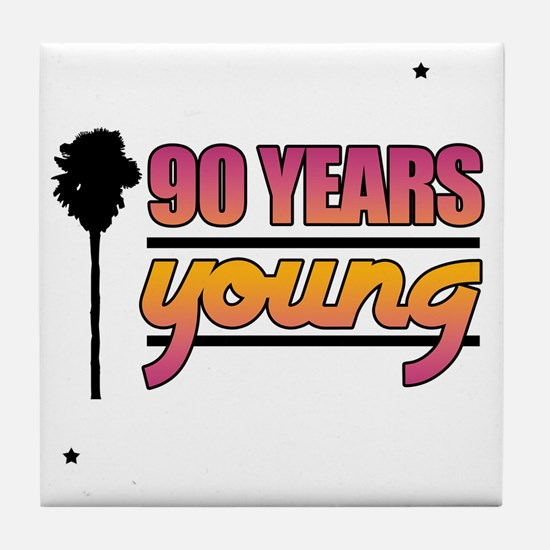 90 Years Young (Birthday) Tile Coaster