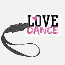 LOVE DANCE Luggage Tag