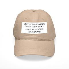 Sick - Dumb Baseball Cap