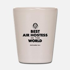 The Best in the World – Air Hostess Shot Glass