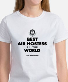 The Best in the World – Air Hostess T-Shirt