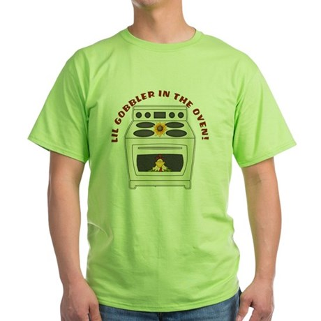 Lil Gobbler in the Oven Green T-Shirt
