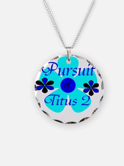 PursuitofT2 Necklace
