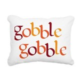 Gobble gobble Rectangle Canvas Pillows