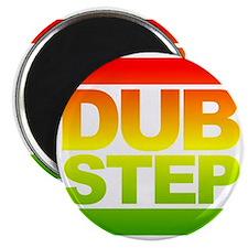 Dub Step RUN Style Magnet