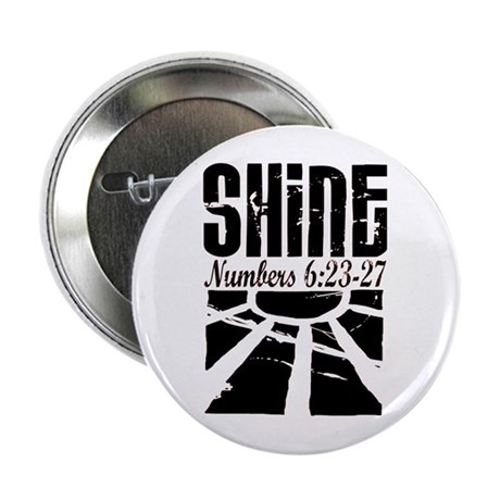 """Numbers 6:25 Shine 2.25"""" Button (100 pack)"""