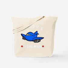 Daddys Wingman -dk Tote Bag
