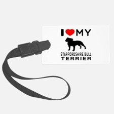I love My Staffordshire Bull Terrier Luggage Tag