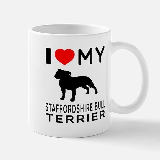 I love My Staffordshire Bull Terrier Mug