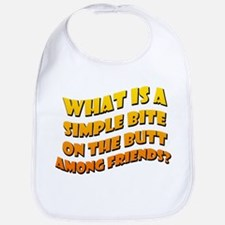Bite On The Butt Bib