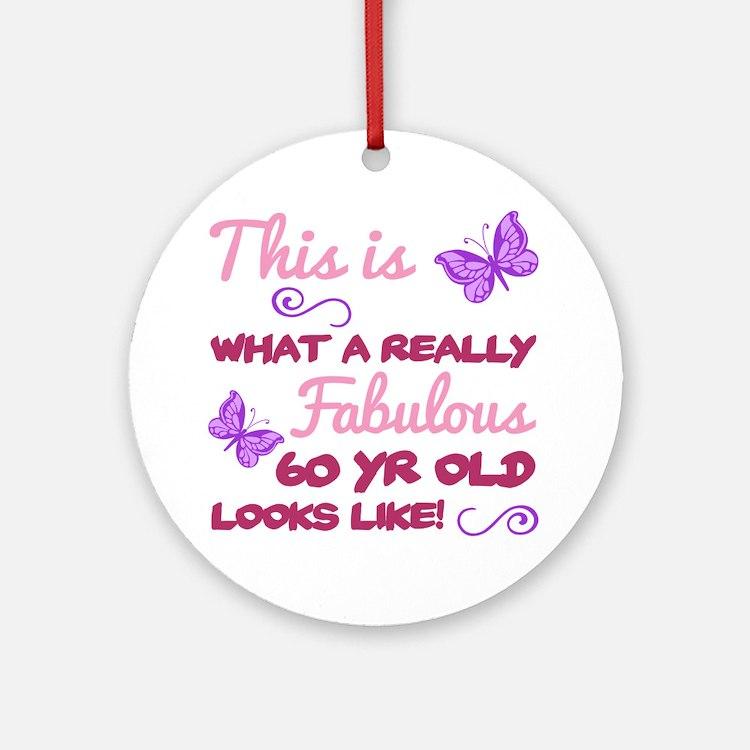 Cute 60 sayings birthday Round Ornament