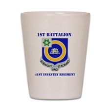DUI-41ST INFANTRY REGIMENT WITH TEXT Shot Glass